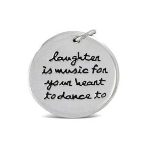 laughter is music for your heart to dance to Pendant Far Fetched