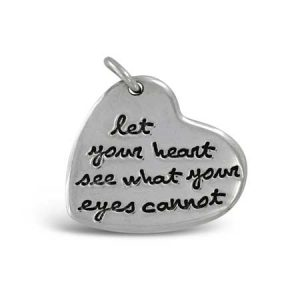 let your heart see what your eyes cannot Pendant Far Fetched
